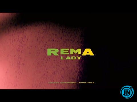 VIDEO: Rema - Lady